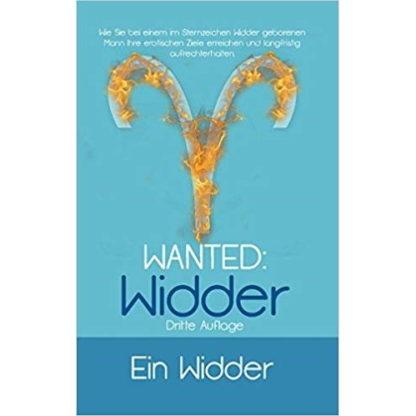Wanted: Widder - Finden Sie den Mann im Sternzeichen Widder für Ihre Beziehung 1